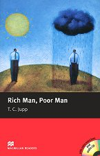 Macmillan Readers - Beginner: Rich Man, Poor Man + extra exercises and CD - T. C. Jupp -