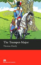 Macmillan Readers - Beginner: The Trumpet - Major - Thomas Hardy -