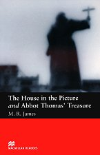 Macmillan Readers - Beginner: The House in the Picture and Abbot Thomas' Treasure - M. R. James -