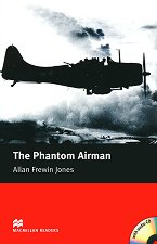 Macmillan Readers - Elementary: The Phantom Airman + 2 CDs - Allan Frewin Jones -