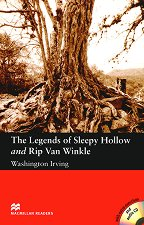 Macmillan Readers - Elementary: The Legends of Sleepy Hollow and Rip Van Winkle + extra exercises and 2 CDs - Washington Irving -