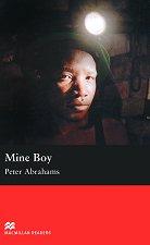 Macmillan Readers - Upper Intermediate: Mine Boy - Peter Abrahams -