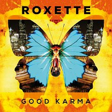 Roxette - Good Karma -