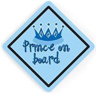 Двустранна табела с надпис - Принц в колата - Аксесоар за автомобил - аксесоар