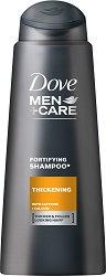 """Dove Men+Care Thickening Fortifying Shampoo - Шампоан за мъже за тънка и слаба коса от серията """"Men+Care"""" - шампоан"""