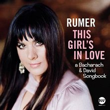 Rumer - This Girl's In Love: A Bacharach And David Songbook -
