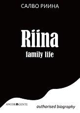 Riina Family Life. Authorised Biography - Салво Риина -