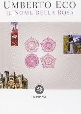 Il nome della rosa - Umberto Eco -