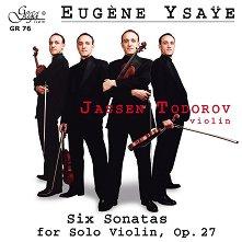 Jassen Todorov - Six Sonatas for Solo Violin -