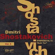 Dmitri Shostakovich - Shostakovich Volume 5: Simphony № 13 Babi Yar -