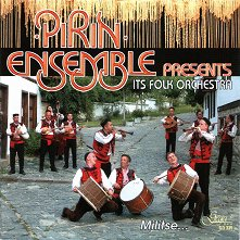 Pirin Ensemble - Its Folk Orchestra: Militse... - албум