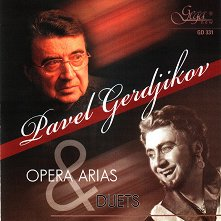 Pavel Gerdjikov - Opera arias and duets - албум