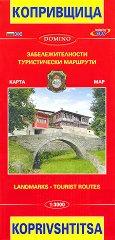Карта на Копривщица: Забележителности и туристически маршрути : Map of Koprivshtitsa: Landmarks and Tourist Routes - М 1:3000 -
