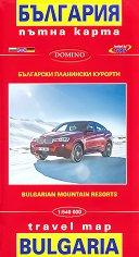 Български планински курорти: Пътна карта на България : Bulgarian Mountain Resorts: Travel Map of Bulgaria - М 1:540 000 -