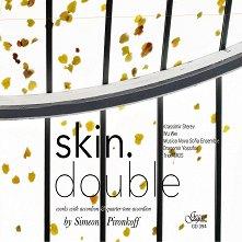Simeon Pironkoff - Skin Double - албум