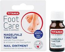 """Titania Foot Care Nail Ointment - Тинктура за впити нокти от серията """"Foot Care"""" - спирала"""