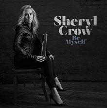 Sheryl Crow - Be Myself -