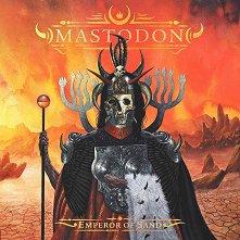 Мastodon - Emperor Of Sand -
