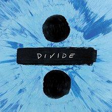 Ed Sheeran - Divide - албум