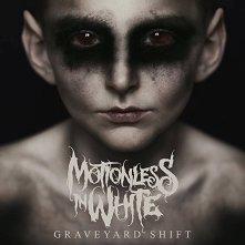 Motionless in White - Graveyard Shift -