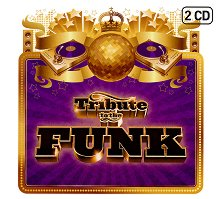 Tribute to the Funk - 2 CD - албум