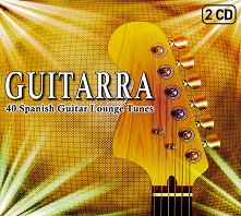 Guitarra: 40 Spanish Guitar Lounge Tunes - 2 CD -