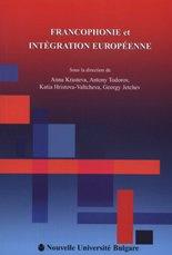 Francophonie et Integration Europeenne -