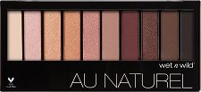 Wet'n'Wild Au Naturel Eyeshadow Palette - Палитра със сенки за очи - сенки