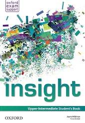 Insight - Upper-Intermediate: Учебник по английски език - Jayne Wildman, Fiona Beddall -