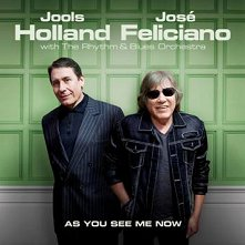 Jools Holland and Jose Feliciano - As You See Me Now -