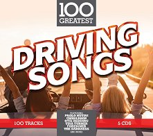 100 Greatest Driving Songs - 5 CD - албум