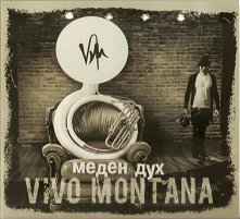 Vivo Montana - Меден Дух -