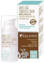 Nacomi Anti Age Smooth Skin Day Cream - Дневен крем с масло от марула, оризов протеин и хиалуронова киселина - мляко за тяло