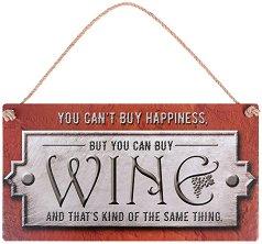 Табелка - поздравителна картичка You can't buy happiness but you can buy wine -