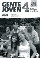 Gente Joven - ниво 4 (B1.1): Книга за учителя по испански език : Nueva Edicion - Ana Aristu Ollero, Roberto Caston Alonso, Andreas Escudero Alegre, Matilde Martinez Salles -