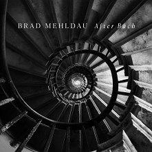 Brad Mehldau - After Bach -
