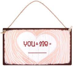 Табелка - поздравителна картичка You + Me -