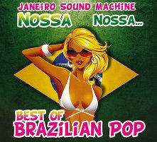 Nossa Nossa - Best of Brazilian Pop -