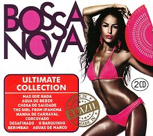 Bossa Nova - Ultimate Collection - 2 CD - компилация