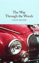 The Way Through the Woods - Colin Dexter -