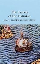 The Travels of Ibn Battutah - Tim Mackintosh-Smith -