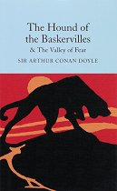 The Hound of the Baskervilles : The Valley of Fear - Sir Arthur Conan Doyle -