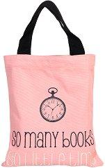 Текстилна чанта за книги - So Many Books, So Little Time -