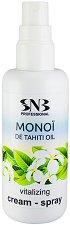 """SNB Monoi de Tahiti Oil Vitalizing Cream-Spray - Витализиращ крем-спрей за ръце и тяло с масло моной от серията """"Monoi de Tahiti"""" -"""