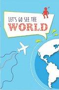Тефтерче - Let's go see the world - Размер 11 х 16 cm с бели листове