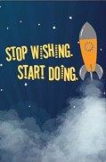 Тефтерче - Stop wishing, start doing - Размер 11 х 16 cm с бели листове