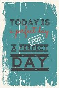 Тефтерче - Today is a perfect day for a perfect day