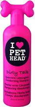 Pet Head Dirty Talk Deodorizing Shampoo - Дезодориращ шампоан за кучета - опаковка от 475 ml -