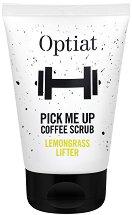 Optiat Pick Me Up Coffee Scrub Lemongrass Lifter - Скраб за тяло с утайка от кафе и масло от лимонова трева -