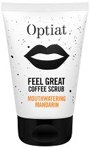 Optiat Feel Great Coffee Scrub Mouthwatering Mandarin - Скраб за тяло с утайка от кафе и масло от мандарина - сапун